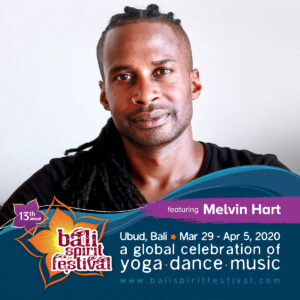 13th Annual Bali Spirit Festival - March 29 - April 5, 2020 featuring Melvin Hart